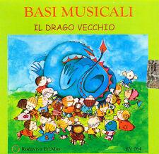 IL DRAGO VECCHIO. BASI MUSICALI - GUIDO CLERICETTI, ANGELO CASALI - CD BAMBINI