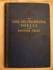 The Land and Freshwater Shells of the British Isles.R.Rimmer.1880. 1st Edition?