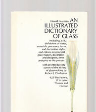 AN ILLUSTRATED DICTIONARY OF GLASS-NEWMAN-1ST 1987-BIBLE 2422 ENTRIES/642 ILLUS