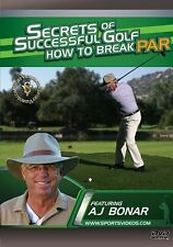 Secrets of Successful Golf: How to Break Par DVD - AJ Bonar