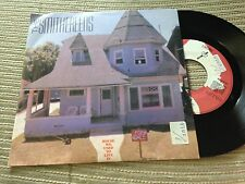 "SMITHEREENS SPANISH 7"" SINGLE SPAIN PROMO HOUSE WE USED TO LIVE - POWER POP"