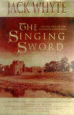 The Singing Sword (The Camulod Chronicles, Book 2) by Whyte, Jack