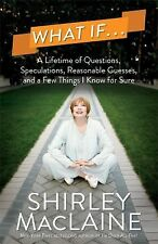 What If . . .: A Lifetime of Questions, Speculations, Reasonable Guess-ExLibrary