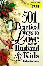 501 Practical Ways to Love Your Husband and Kids