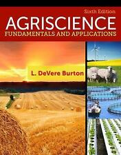 NEW - Agriscience: Fundamentals and Applications by Burton, L. DeVere
