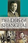 The Lius of Shanghai-ExLibrary