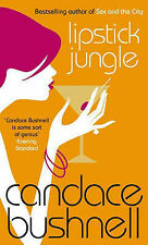 Lipstick Jungle By Candace Bushnell.