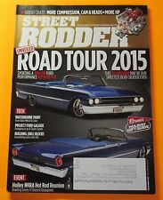 STREET RODDER MAGAZINE DEC/2015...UNVEILED: ROAD TOUR 2015..HOLIDAY GIFT GUIDE