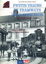 PETITS TRAINS ET TRAMWAYS HAUT-NORMANDS (Chemin de fer, Train)