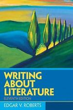 NEW - Writing About Literature (11th Edition) by Roberts, Edgar V.
