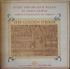 MUSIC FOR BRASS & PIANO BY JOHN LEWIS (MJQ): The Golden Striker-1960LP MONO