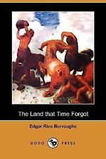 The Land That Time Forgot by Edgar Rice Burroughs (2007, Paperback)