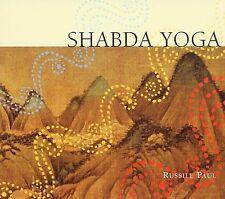 Shabda Yoga by Russill Paul