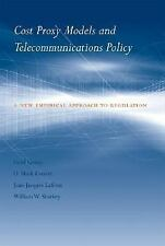 Cost Proxy Models and Telecommunications Policy: A New Empirical Approach to Re
