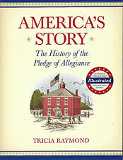 NEW Americas Story Tricia Raymond Liberty Aloud Pledge of Allegiance Damaged