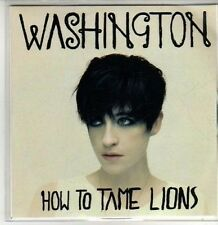 (CQ980) Washington, How To Tame Lions - 2011 DJ CD