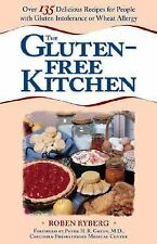 The Gluten-Free Kitchen : Over 135 Delicious Recipes for People with Gluten...