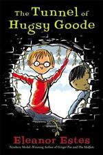 The Tunnel of Hugsy Goode by Eleanor Estes (2003, Hardcover)