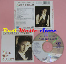 CD DOUGLAS S PASHLEY Bite the bullet 1991 germany BMG ARIOLA 88373690(Xs8) lp mc