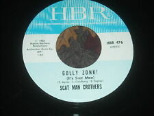 45 RECORD,  SCAT MAN CROTHERS.  GOLLY ZONK  /  NICE KID LIKE YOU DOING