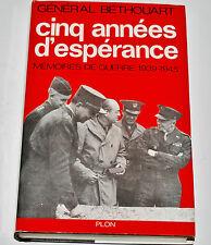 Général Béthouart. Cinq années d'espérance : Mémoires de guerre, 1939-1945