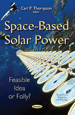 Space-Based Solar Power, Carl P. Thompson