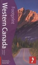 Western Canada, 3rd: Tread Your Own Path (Footprint - Travel Guides)-ExLibrary
