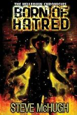 Hellequin Chronicles: Born of Hatred 2 by Steve McHugh (2013, Paperback)