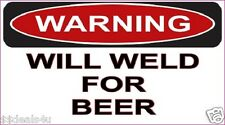 Weld For BEER Decal Sticker Funny Helmet Hardhat ATV Toolbox 2.75 x 5