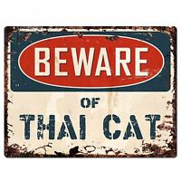 PP1584 Beware of THAI CAT Plate Rustic Chic Sign Home Room Store Decor Gift