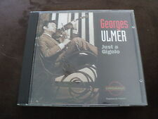 "RARE! CD ""JUST A GIGOLO"" Georges ULMER / 13 titres"
