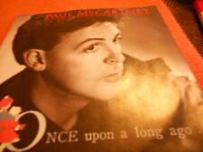 "7"" PAUL Mc CARTNEY, Once Upon A Long Ago *"