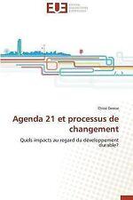 Agenda 21 et Processus de Changement by Denise Chloe (2014, Paperback)