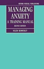Managing Anxiety: A Training Manual (Oxford Medical Publications)