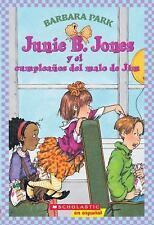 Junie B. Jones y el cumpleanos del malo de Jim (Junie B. Jones (Spanis-ExLibrary