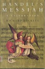 Handel's Messiah: A Celebration Luckett, Richard Paperback