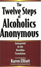 Twelve Steps of Alcoholics Anonymous by Halzelden Foundation Staff (1993,...