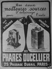PUBLICITÉ 1913 PHARES DUCELLIER LA DYNAMO LE GÉNÉRATEUR POUR AUTO - ADVERTISING