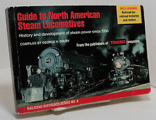 Guide to North American Steam Locomotives ed by George Drury - hist since 1900