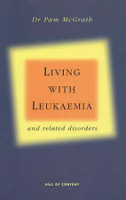 """Living with Leukaemia & Related Disorders"" Dr Pam McGrath"