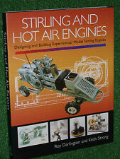 Stirling and Hot Air Engines Designing & Building Experimental MODEL BOOK MANUAL