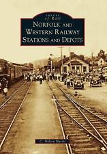 Norfolk and Western Railway Stations and Depots Images of Rail)