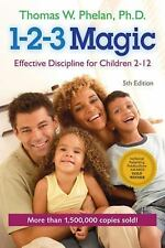 1-2-3 Magic : Effective Discipline for Children 2-12 by Thomas W. Phelan (2014,…