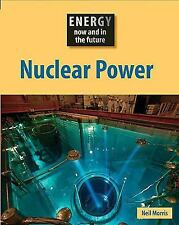 Nuclear Power (Energy Now and in the Future)-ExLibrary