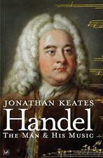 Handel: The Man & His Music-ExLibrary