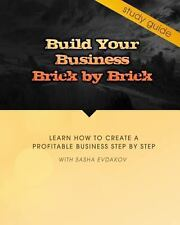 Build Your Business Brick by Brick : Study Guide for 6 Video DVD Course of...