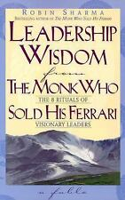 Leadership Wisdom from the Monk Who Sold His Ferrari-ExLibrary