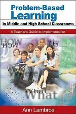 1-Off: Problem-Based Learning in Middle and High School Classrooms : A...
