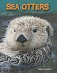 Living in the Wild Sea Mammals: Sea Otters by Louise Spilsbury (2013, Paperback)