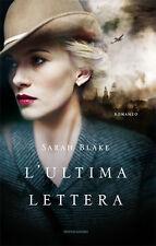 L'ultima lettera. Romanzo di Sarah Blake - Rilegato Ed. Mondadori